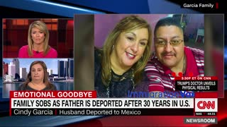 CNN Plays Emotional Card When Illegal Deported After 30 Years In The U.S. - Video