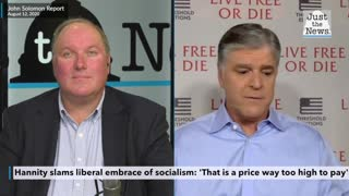 Hannity slams liberal embrace of socialism: 'That is a price way too high to pay'