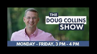 THE DOUG COLLINS SHOW - 03-23-21 - Andrew Clyde