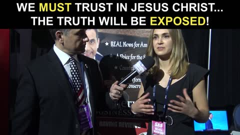 We Must Trust in Jesus Christ...The Truth Will Be Exposed!