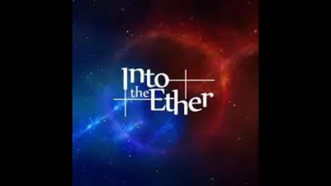Into The Ether by Radioman