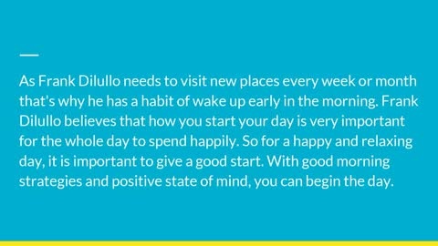 Frank Dilullo: Get a Good Start in the Morning