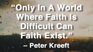 Faith Is Difficult - Video