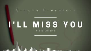 [Royalty-free Music] I'll Miss You