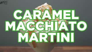 Caramel Macchiato Martini - Spike Your Starbucks for an Extra KICK - Video