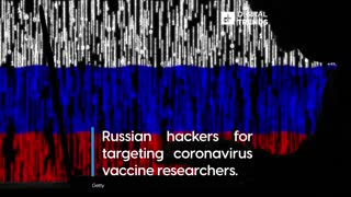 Are Russian Hackers Trying to Steal the COVID-19 Vaccine?