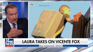 Ingraham Takes On Mexico's Vicente Fox: Why Can't You Keep Your Own People Happy - Video