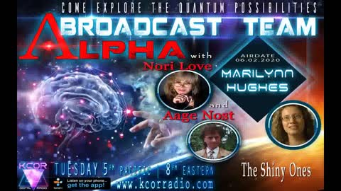 The Universal Consciousness Show with Aage Nost, Nori Love, Marilynn Hughes, The Shining Ones