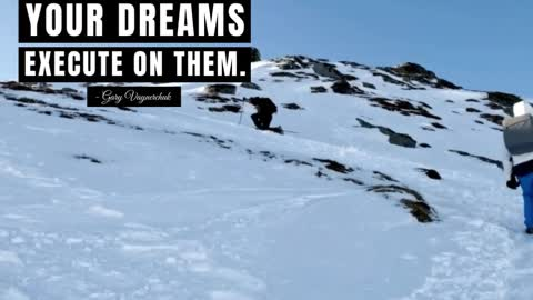 Don't Justify Your Dreams Execute On Them
