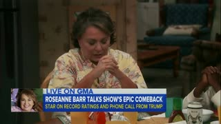 Trump Called Roseanne Barr to Congratulate Her on Show Ratings - Video
