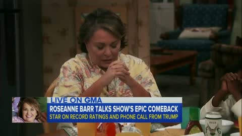 Trump Called Roseanne Barr to Congratulate Her on Show Ratings