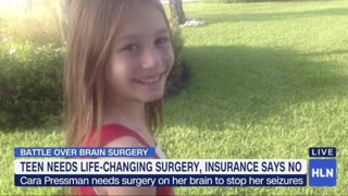 Teenager Was Denied Insurance For Brain Surgery to Treat Seizures - Video