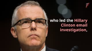 FBI's McCabe and Strzok Concealed Damaging Hillary Clinton Evidence - Video