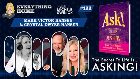 122: Mark Victor Hansen (Chicken Soup For The Soul Author) & Crystal Hansen-Ask & You Shall Receive
