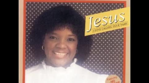Jesus I Love Calling Your Name - Shirley Caesar