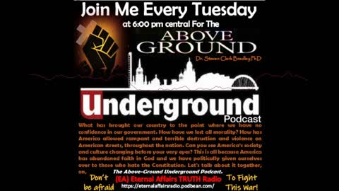 "America: Life or Death ~ Choose Wisely! The Above-Ground ""Underground"" Ep. 5 on #EATruthRadio"