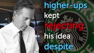 The Story of Starbucks Founder - Video
