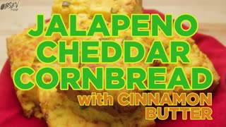 How To Make Jalapeño Cheddar Cornbread with Cinnamon Butter - Video