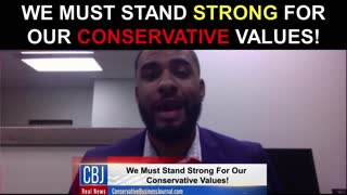 We MUST Stand Strong for Our Conservative Values!