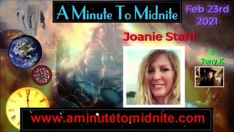 350- Joanie Stahl & Tony K - News Update & Important Warning of a Grand Delusion Coming!