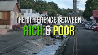The Difference Between Rich and Poor - Video