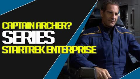 Startrek: Are we getting a Captain Archer Show?