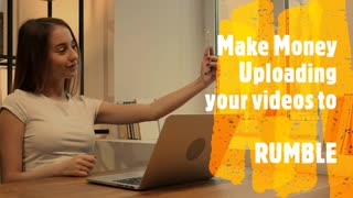 Make Money Uploading Your Videos