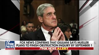 Rudy Giuliani: Robert Mueller investigation may end by September. - Video
