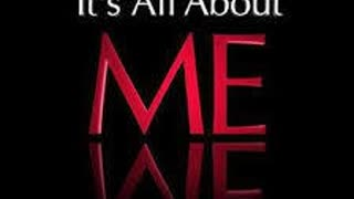 Soul of the Everyman - It's ALL about ME