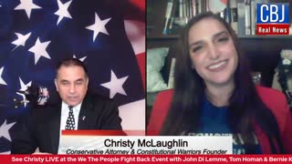 CBJ Real News Podcast Show (Part 163): Special Guest Constitutional Warrior Christy McLaughlin