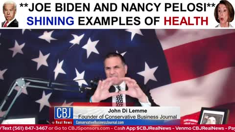 **Joe Biden and Nancy Pelosi** Shining Examples of Health