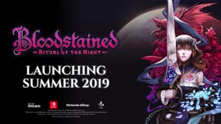 Bloodstained Ritual of the Night Gameplay Trailer