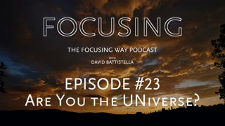 TFW-023-Are you the universe?