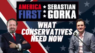 What Conservatives need now. Sebastian Gorka with Alex Marlow