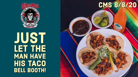 Just Let The Man Have His Taco Booth!