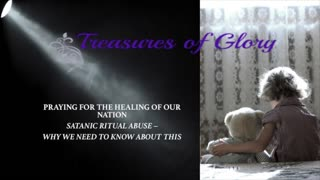 Satanic Ritual Abuse - Why We Need to Know About This - Episode 1 Prayer Team