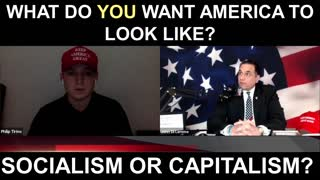 What Do You Want America to Look Like..Joe Biden's Socialism or Trumps's Capitalism