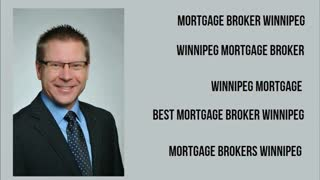 mortgage broker winnipeg - Video