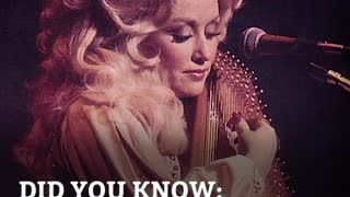 DYK: Dolly Parton's Birth Was Paid for With What?!