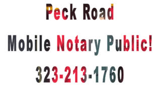 Peck Road Mobile Notary Public Available - Video