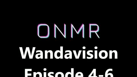 Wandavision Episode 4-6 Review