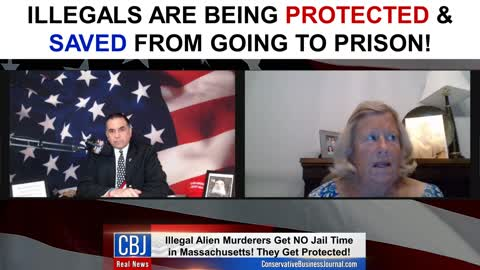 Illegals are Being PROTECTED & Saved From Going to Prison!