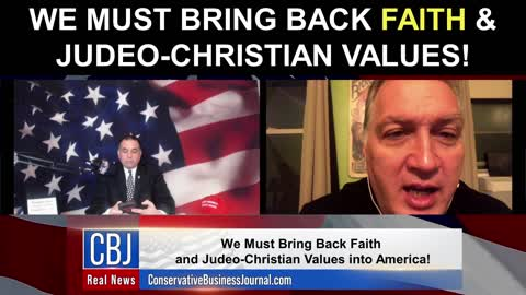 We Must Bring Back FAITH and Judeo-Christian Values!