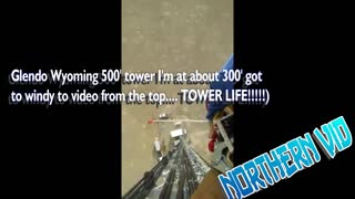 CELL PHONE TOWER CLIMBING Glendo Wyoming 500' tower I'm at about 300'  - Video