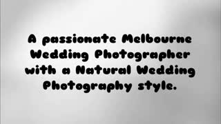 natural wedding photography melbourne - Video