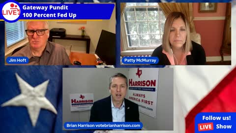 Republican Brian Harrison joins Gateway Pundit and 100% Fed Up to discuss TX District 6 Race