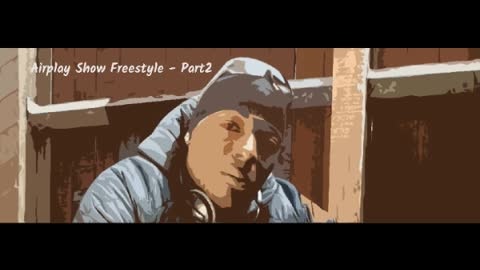 Airplay Show Freestyle - Part2