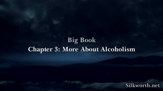 Chapter 3 - More About Alcoholism