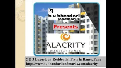 New properties in pune by B.U.Bhandai presents Alacrity provides Luxury Apartments in Baner