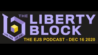 The EJS Podcast on The Liberty Block - Episode #26